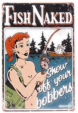 Lake house decor Fish Naked Show Off Your Rod Cabin Man Cave Sign
