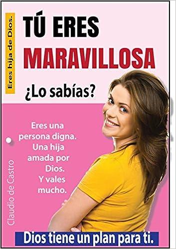 Ebook de AUTO SUPERACIÓN personal: TÚ ERES MARAVILLOSA (BEST