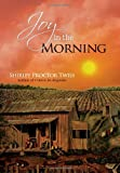 Joy in the Morning, Shirley Proctor Twiss, 1462846513