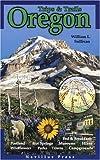Oregon Trips and Trails, William L. Sullivan, 0967783038