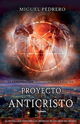 Proyecto Anticristo (Cydonia)  [Pedrero Gómez, Miguel] (Tapa Blanda)
