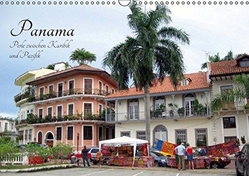 Panama - Perle zwischen Karibik und Pazifik (Wandkalender 2017 DIN A3 quer): Fotografische Reise durch ein faszinierendes Land (Monatskalender, 14 Seiten) (CALVENDO Orte)