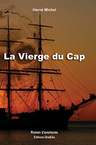 La Vierge Du Cap: A La Recherche Du Trésor Pirate D'Olivier Levasseur French Edition