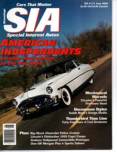 2000 00 May / June Special Interest Autos Magazine, Number # 177 (Drive Reports: 1953 Hudson Hornet / 1955 Lincoln Capri / 1940 Graham Hollywood)