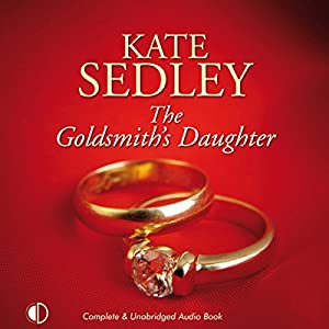 The Goldsmith's Daughter Audiobook