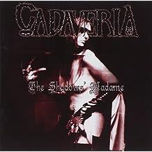 Shadows' Madame by Cadaveria