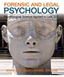 Forensic and Legal Psychology: Psychological Science Applied to Law, 2nd Edition