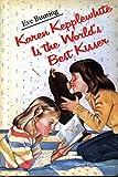 Karen Kepplewhite Is the World's Best Kisser, Eve Bunting, 0899191827