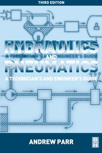 Hydraulics and Pneumatics, Third Edition: A Technician's and Engineer's Guide - Hydraulic Control