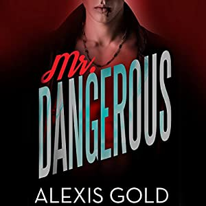 Mr. Dangerous Audiobook
