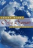 Only Human, Jenny Diski, 0312280548