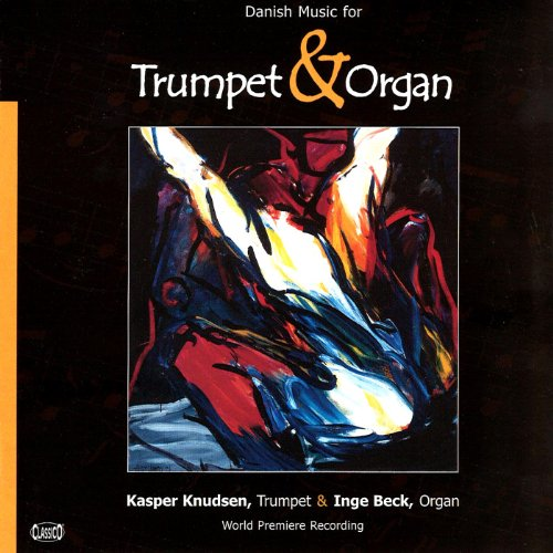 Danish Music for Trumpet and Organ