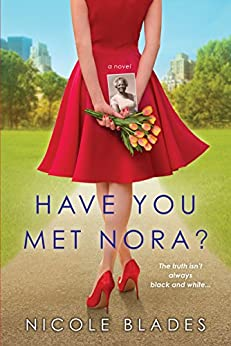 Have You Met Nora? by [Blades, Nicole]