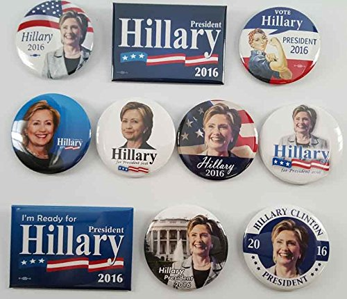 Hillary Clinton for President Set of 10 Different Campaign Buttons (Hillary Clinton Campaign Buttons)