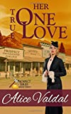 img - for Her One True Love (Prospect Series) book / textbook / text book