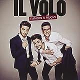 Music : L'amore Si Muove by Il Volo