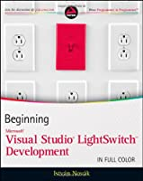 Beginning Microsoft Visual Studio LightSwitch Development Front Cover