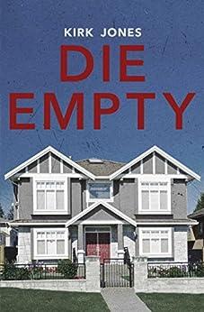 Die Empty by [Jones, Kirk]