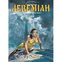 Jérémiah 23 : Qui est Renard Bleu?