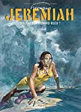 Jérémiah, tome 23 : Qui est Renard bleu ?