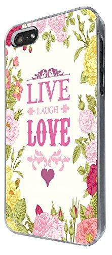 526 - Floral Shabby Chic Roses Live Love Laugh Design iphone 5 5S Coque Fashion Trend Case Coque Protection Cover plastique et métal