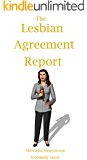 The Lesbian Agreement Report: An MH Short Story