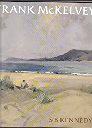 Frank McKelvey: A Painter in His Time (Art & Architecture)