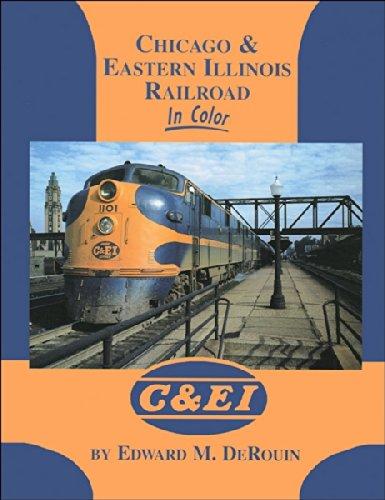 Chicago & Eastern Illinois Railroad in Color
