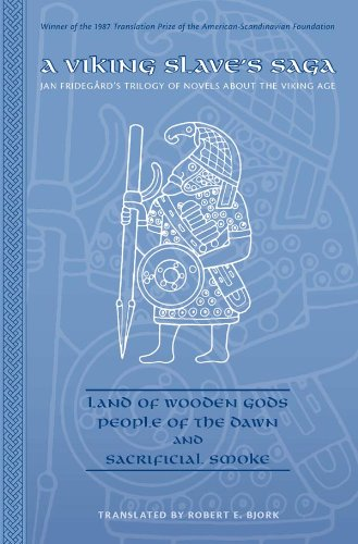 Wooden God - A Viking Slave's Saga: Land of Wooden Gods, People of the Dawn, and Sacrificial Smoke (Arizona Center for Medieval and Renaissance Studies Occasional Publications)