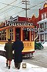 La Poussière du temps, tome 1 : Rue de la glacière par David