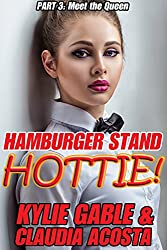 Hamburger Stand Hottie 3: Meet the Queen