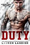 Duty: A Secret Baby Romance