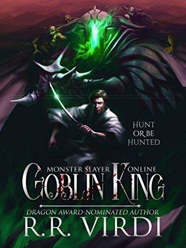Goblin King: A LitRPG/GameLit Adventure (Monster Slayer Online Book 1)