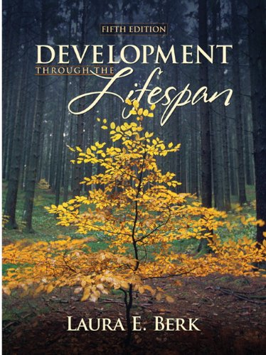 Development Through the Lifespan (5th Edition)