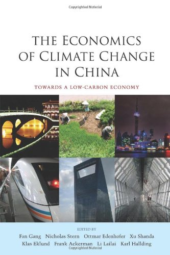 The Economics of Climate Change in China: Towards a Low-Carbon Economy