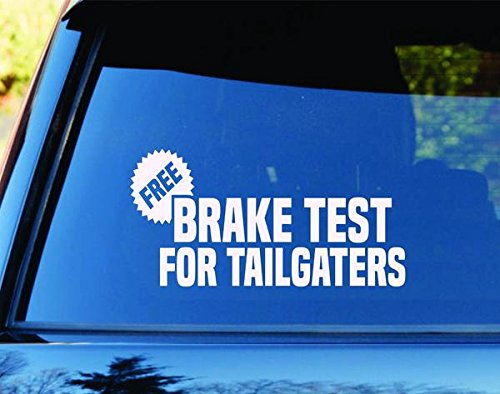 - Free Brake Checks For Tailgaters Car Truck Window Decal Sticker