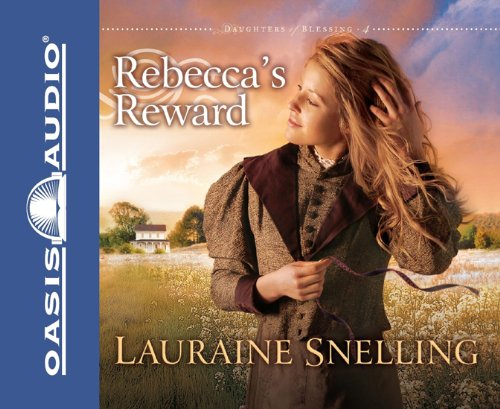 Rebecca's Reward (Daughters of Blessing) (English and English Edition)