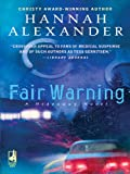 Fair Warning by Hannah Alexander front cover