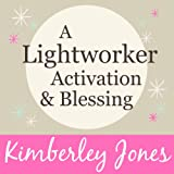 Bargain Audio Book - A Lightworker Activation and Blessing for