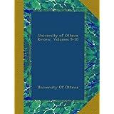 University of Ottawa Review, Volumes 9-10