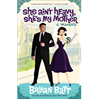 She Ain't Heavy, She's My Mother: A Memoir (English Edition)