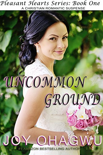 Uncommon Ground- Pleasant Hearts Christian Suspense Series-Book 1 cover
