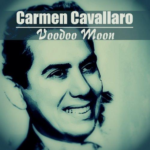 Carmen Cavallaro Stream or buy for $0.99 · Enlloro (Voodoo Moon)