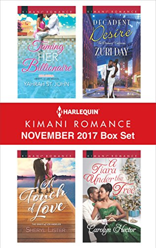 Search : Harlequin Kimani Romance November 2017 Box Set: Taming Her Billionaire\A Touch of Love\Decadent Desire\A Tiara Under the Tree
