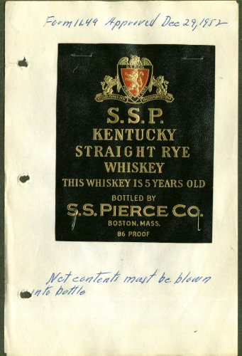 Straight Rye Whiskey - SSP Kentucky Straight Rye Whiskey label 1952 S S Pierce