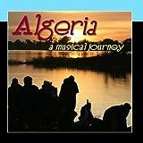 Algeria - A Musical Journey by The Algerian Festival Players