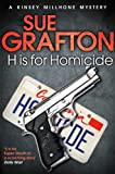 Front cover for the book H is for Homicide by Sue Grafton