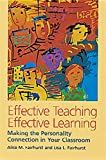 Effective Teaching, Effective Learning: Making the Personality Connection in Your Classroom