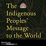 The Indigenous Peoples' Message to the World |  various