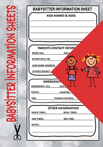 """Babysitter Information Sheets: 7"""" x 10"""" Babysitter Instructions and Emergency Contact Information Notepad, Babysitter Checklist with Notes to Parents ... Babysitting Notes for Caregivers  (120 Pages)"""